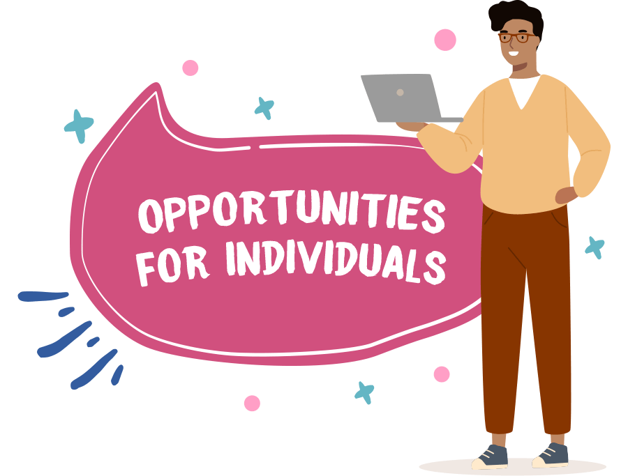 Opportunities for individuals